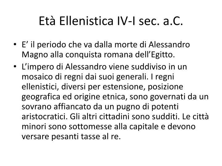 Età Ellenistica IV-I sec. a.C.