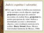 judicis cognitius i valoratius