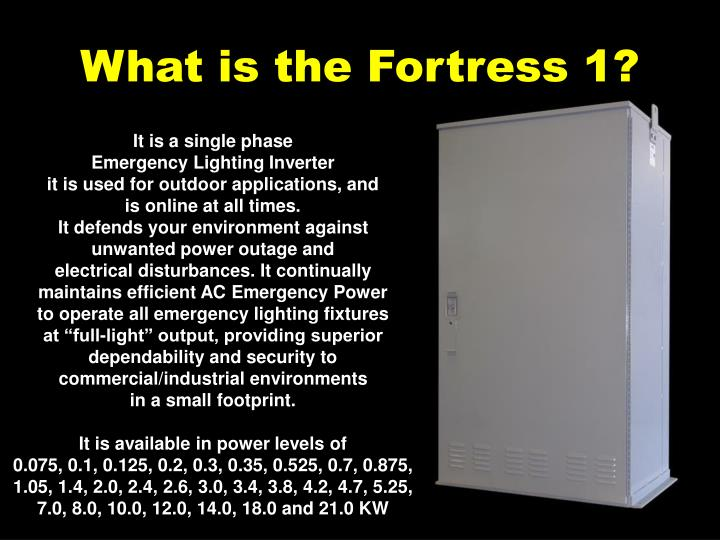 What is the fortress 1