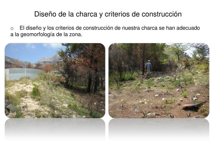 Diseño de la charca y criterios de construcción