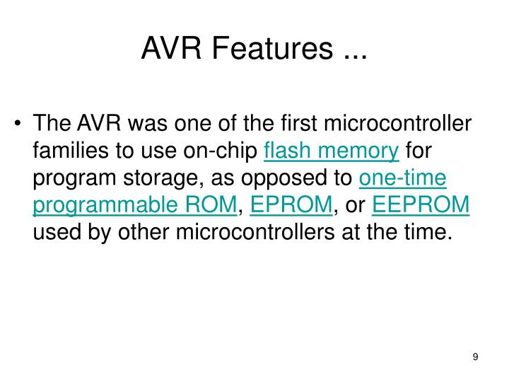 AVR Features ...
