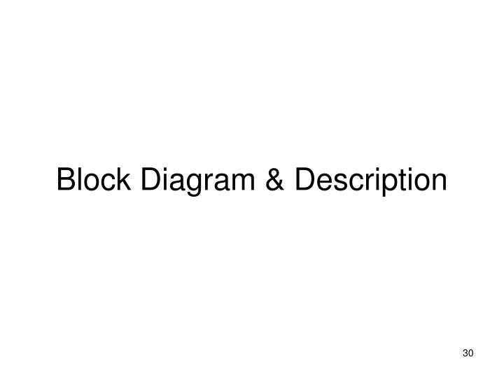 Block Diagram & Description