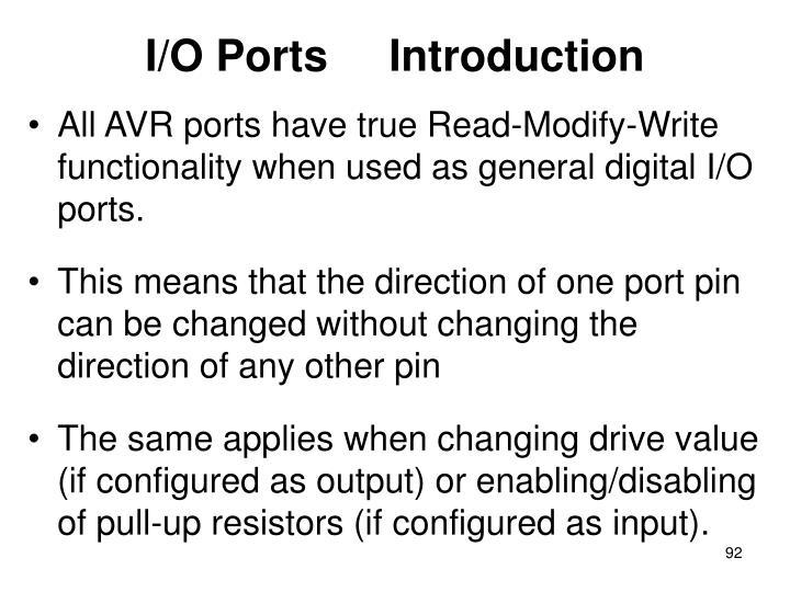 I/O Ports     Introduction