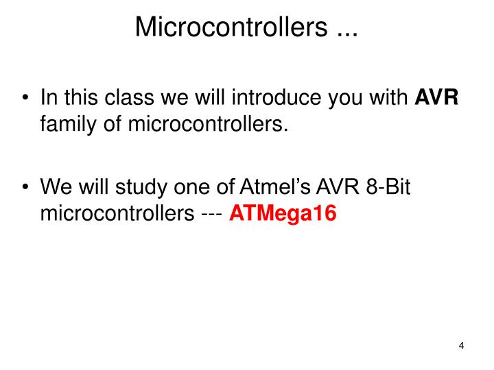 Microcontrollers ...