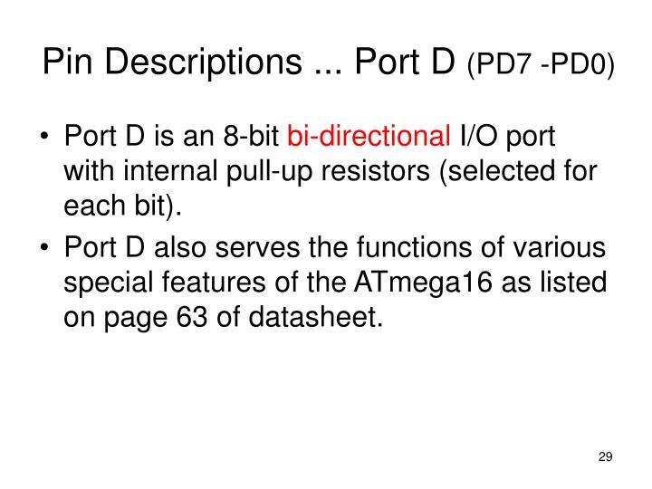 Pin Descriptions ... Port D