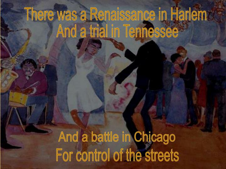 There was a Renaissance in Harlem