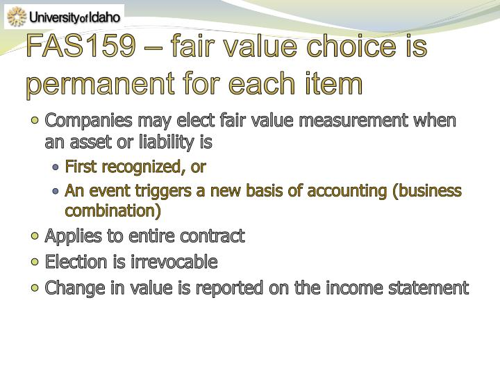 FAS159 – fair value choice is permanent for each item