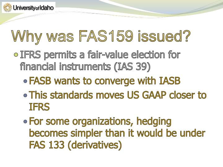 Why was fas159 issued