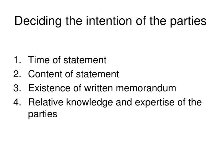 Deciding the intention of the parties