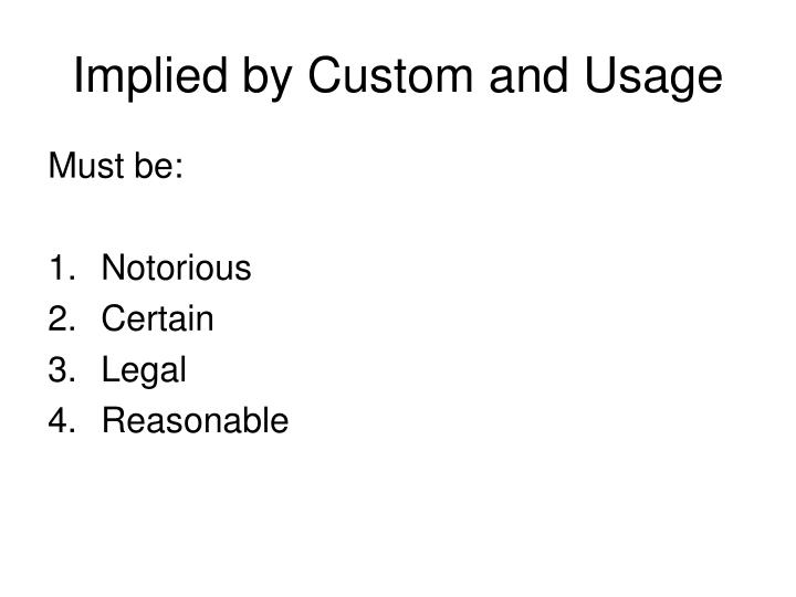 Implied by Custom and Usage