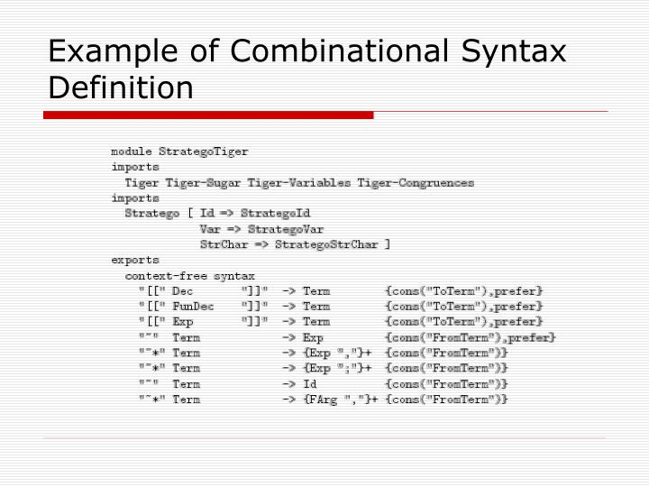 Example of Combinational Syntax Definition