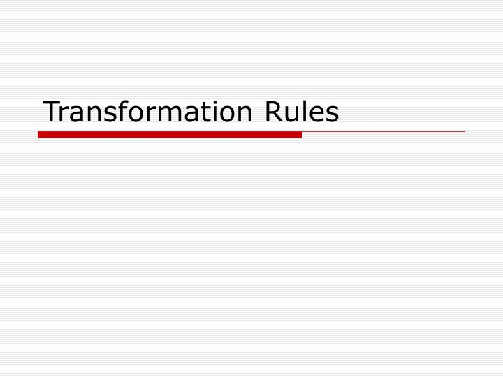 Transformation Rules