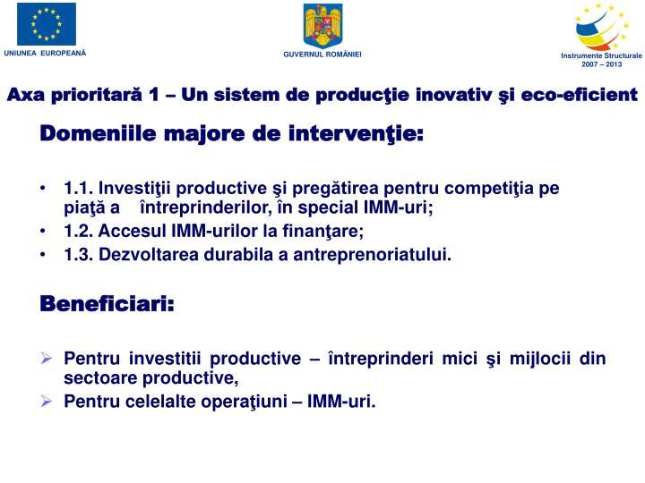 Axa prioritar 1 un sistem de produc ie inovativ i eco eficient