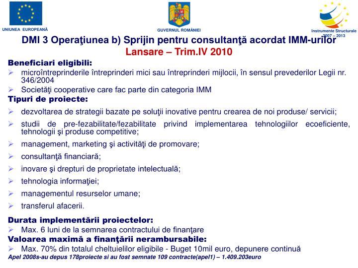 DMI 3 Operaţiunea b)