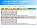joint wfp unicef programming liberia sierra leone guin e