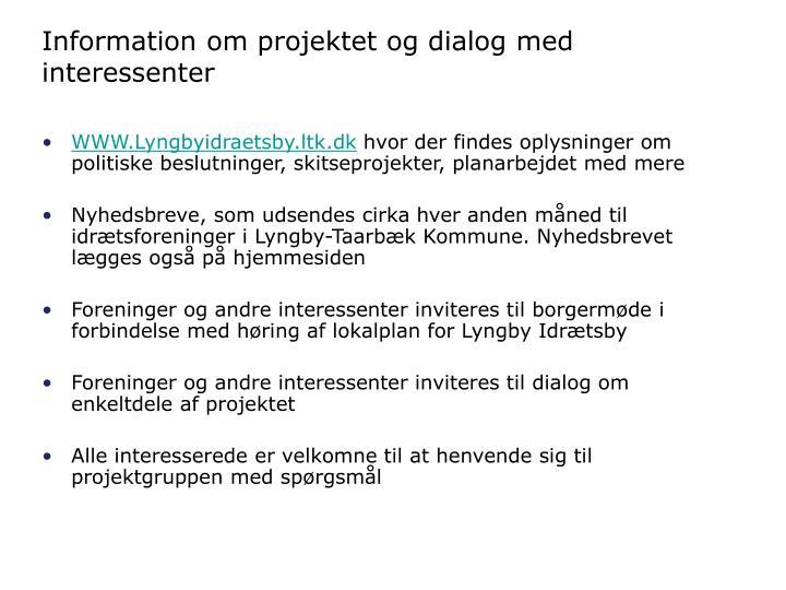 Information om projektet og dialog med interessenter