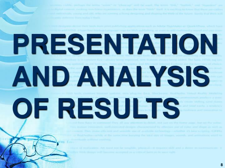 PRESENTATION AND ANALYSIS OF RESULTS