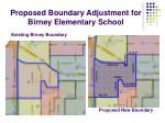 proposed boundary adjustment for birney elementary school