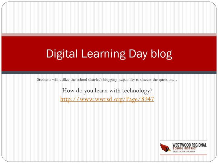 Digital Learning Day blog