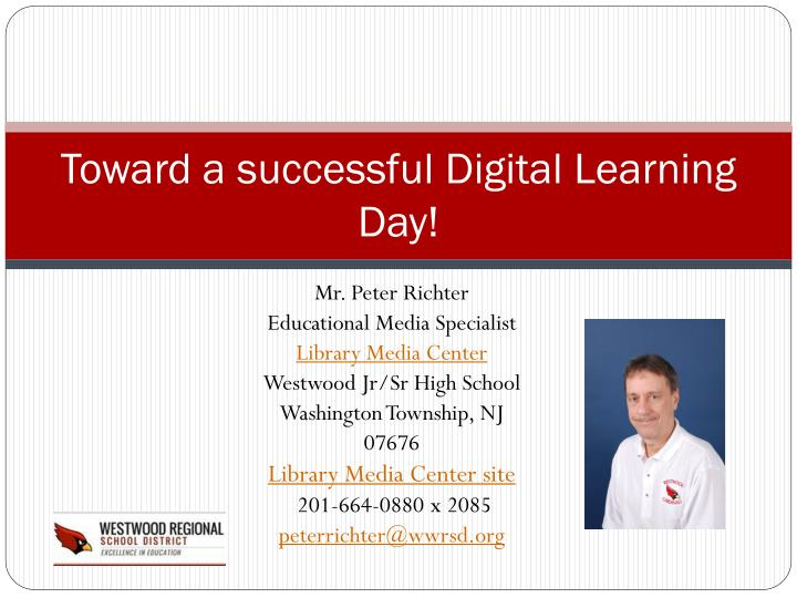 Toward a successful Digital Learning Day!