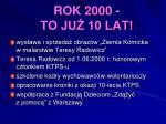 rok 2000 to ju 10 lat