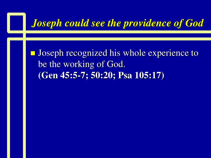 joseph could see the providence of god n.