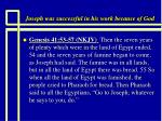 joseph was successful in his work because of god23