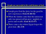 joseph was successful in his work because of god25