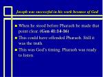 joseph was successful in his work because of god4