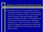 joseph was successful in his work because of god9