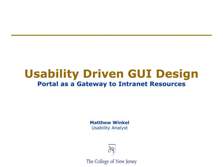 usability driven gui design portal as a gateway to intranet resources n.