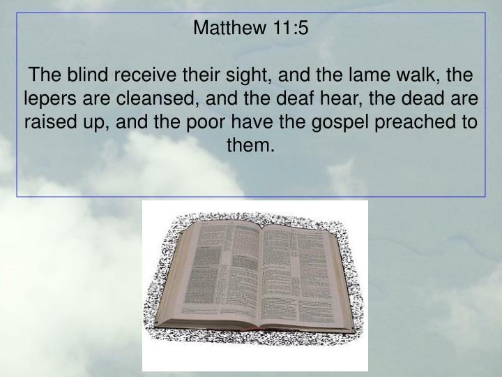 Matthew 11:5