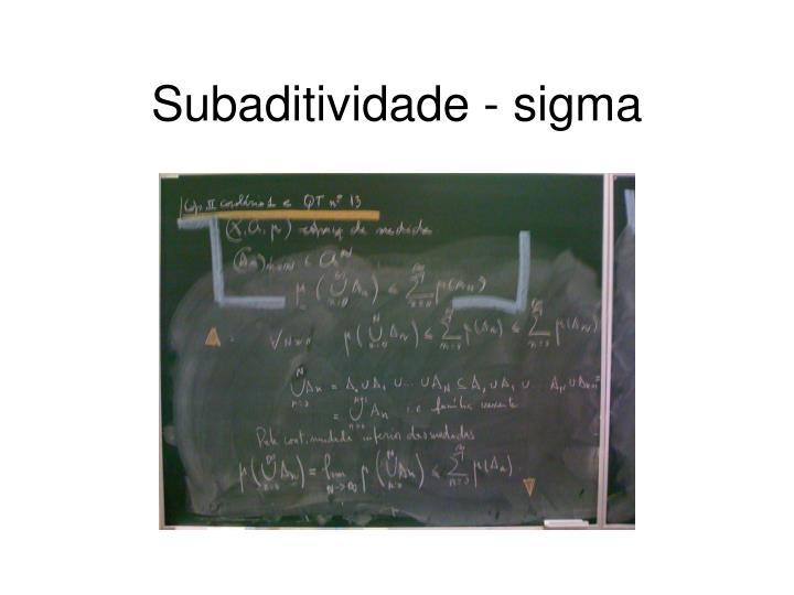 Subaditividade - sigma