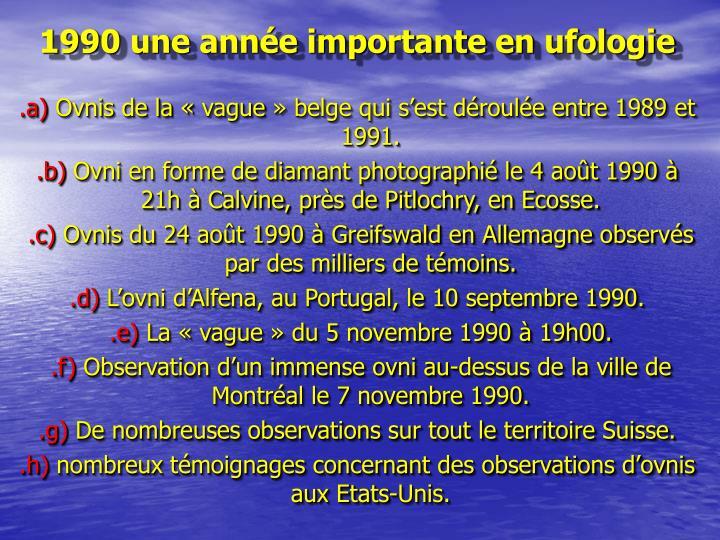 1990 une année importante en ufologie