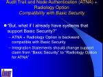 audit trail and node authentication atna radiology option compatibility with basic security