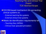 teaching file and clinical trial export tce abstract scope