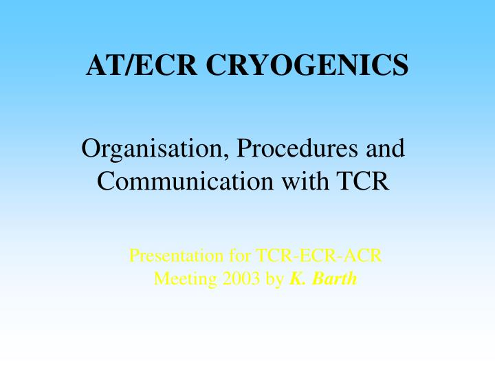 At ecr cryogenics