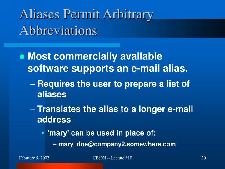 Aliases Permit Arbitrary Abbreviations