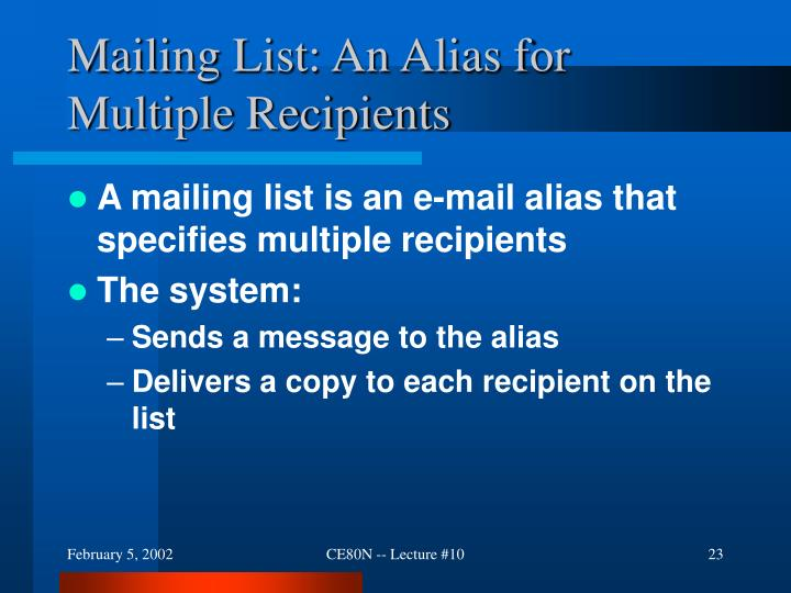 Mailing List: An Alias for Multiple Recipients