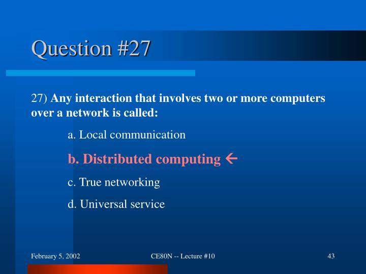 Question #27