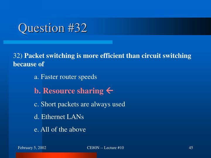 Question #32