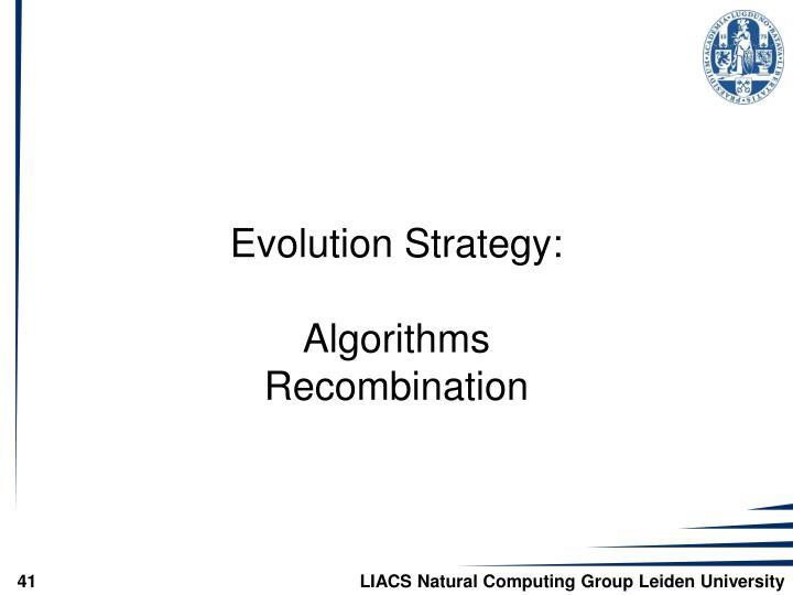 Evolution Strategy: