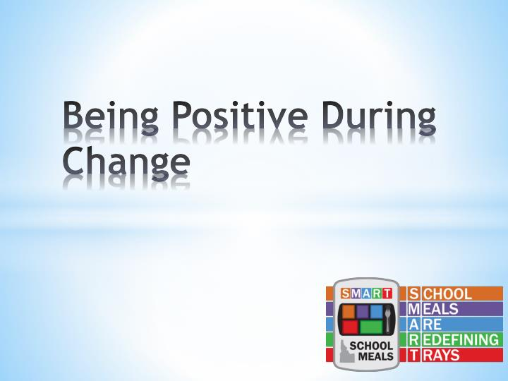 being positive during change n.