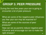 group 3 peer pressure