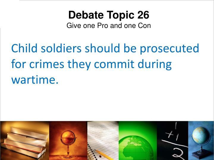 Debate Topic 26
