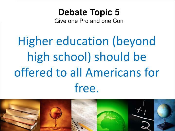 Debate Topic 5