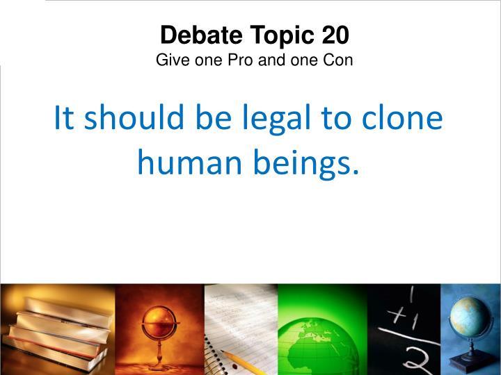 Debate Topic 20