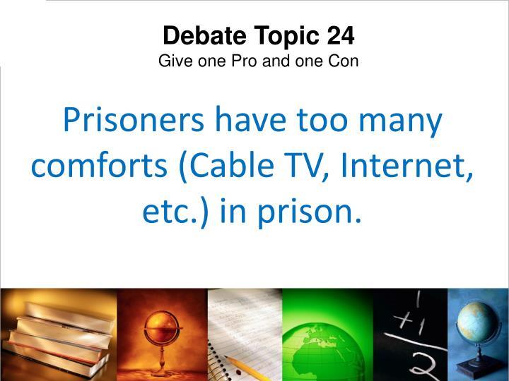 Debate Topic 24