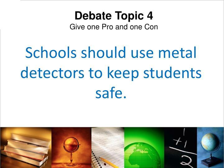 Debate Topic 4