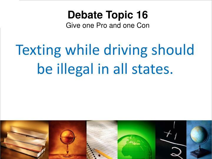 Debate Topic 16